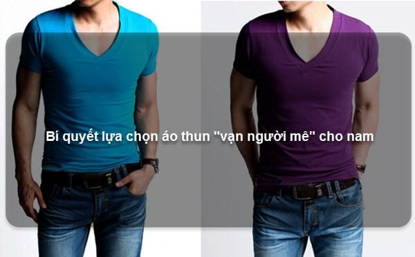 """Bí quyết lựa chọn áo thun """"vạn người mê"""" cho nam"""