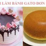 Cách làm bánh gato đơn giản